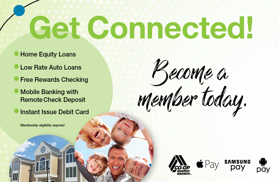 Become a member of Connected Credit Union