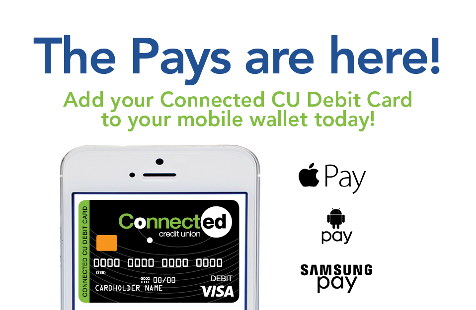 Connected Credit Union Mobile Pay